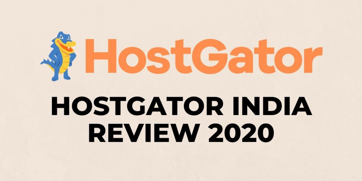 HostGator India- Is it worth the choice?